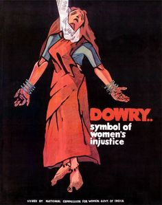 Why the #backlash against #dowry #laws in India? || The backlash against gender-just law which seeks to protect women against dowry #violence reveals the full extent of the #patriarchal mindset that underpins the criminal justice system in India.  #humanrights