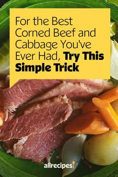 """For the Best Corned Beef and Cabbage You've Ever Had, Try This Simple Trick 