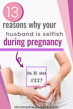 There are several reasons why your partner may become selfish or unsupportive while you are pregnant. #pregnancy #unsupportivehusband #pregnancystruggles Chances Of Pregnancy, Pcos Pregnancy, Early Pregnancy Signs, Pregnancy Must Haves, Pregnancy Hormones, All About Pregnancy, First Pregnancy, Pcos And Getting Pregnant, Trying To Get Pregnant