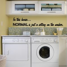 Laundry Room Wall Decal In this house...NORMAL by MomsWallDecal