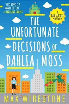 The Unfortunate Decisions of Dahlia
