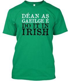 Déan as Gaeilge é!