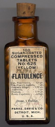 Parke-Davis FLATULENCE Pills!  I assume it was meant to TREAT and not GIVE YOU flatulence.  Homeopathic fans should recognize some of the ingredients!