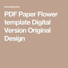 PDF Paper Flower template Digital Version Original Design