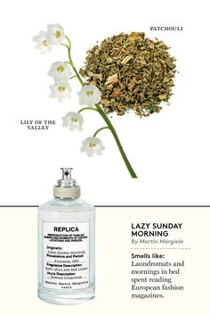 Maison Martin Margiela Replica Lazy Sunday - The Cut. Lily of the valley and patchouli. Happy Perfume, Best Perfume, Perfume Scents, Perfume Bottles, Maison Margiela Perfume, Diy Fragrance Oil, Replica Perfume, Chloe Perfume, Fragrance
