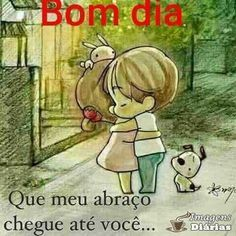 Bom dia com muito abraço! Good Afternoon, Good Morning, Portuguese Quotes, 2 Baby, Emoticon, Morning Quotes, True Love, Thoughts, Words