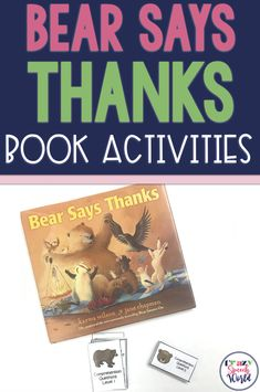 Speech and language resources for Bear Says Thanks! These speech therapy activities will target a variety of goals for school SLPs. Preschool Phonics, Articulation Activities, Speech Therapy Activities, Language Activities, Book Activities, Articulation Therapy, Speech Language Pathology, Speech And Language, Thanks Speech