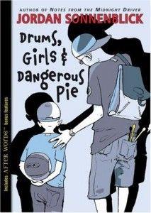 Drums, Girls & Dangerous Pie (Drums, Girls & Dangerous Pie, #1)
