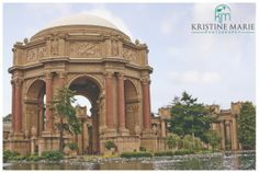 Palace of Fine Arts | San Francisco | www.KristineMariePhotography.com