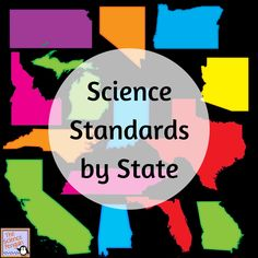Science Standards by State-- Some states are using Next Generation Science Standards, but many states still have their own science standards.  Find what your students need to learn here.