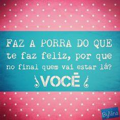 """@instabynina's photo: """"#felicidade #frases #instabynina"""""""