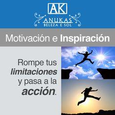 #Motivación Rompe tus limitaciones y pasa a la acción