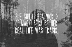 """Paramore- """"Brick by Boring Brick""""  You built up a world of magic because your real life is tragic."""