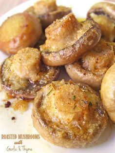 These Roasted Mushrooms with Garlic & Thyme are so yummy.I could eat them everyday! Vegetable Recipes, Vegetarian Recipes, Cooking Recipes, Healthy Recipes, Yummy Recipes, Recipies, Recipes Dinner, Healthy Tips, Keto Recipes