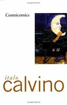 Cosmicomics by Italo Calvino, http://www.amazon.com/dp/0156226006/ref=cm_sw_r_pi_dp_7uWerb0NGMBTG