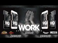 Zawezo - Work - Spanish Remix - Dj Netics