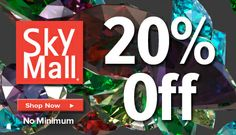 SkyMall Offers 20% Off!