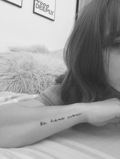 Be here now tattoo, wrist, mindfulness