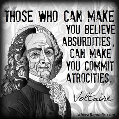 Atheism, Religion, God is Imaginary, Religion Harms, Voltaire. Quotable Quotes, Wisdom Quotes, Me Quotes, Truth Quotes, Great Quotes, Inspirational Quotes, Make You Believe, Political Quotes, Philosophy Quotes
