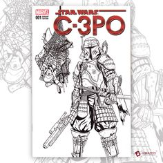 Bushido Fett on a C-3PO sketch cover.    Illustrated in pencil and then ink.    #sketchcovers #starwars #bobafett #c3po