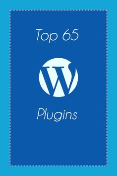 Top 65 WordPress Plugins