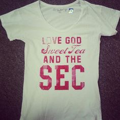 Love God, Sweet Tea, and the SEC for Alabama in a relaxed fit pocket tee-- $32.99