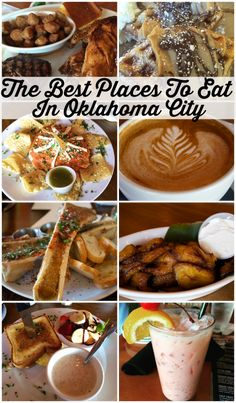 The Best Places To Eat in Oklahoma City Oklahoma
