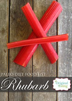 Discover tips & tricks you'll find nowhere else as well as amazing health benefits! BONUS VIDEO with an added perk of rhubarb here only at Original Eating! Paleo Diet Food List, Diet Recipes, Paleo On The Go, Rhubarb Recipes, Health Benefits, Healthy Lifestyle, The Originals, Vegetables, Eat