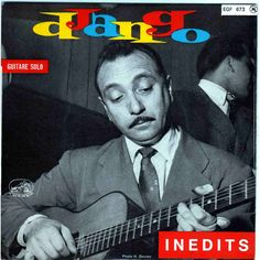 Django Reinhardt Gypsy Guitar, Django Reinhardt, Jazz Guitar, Dining Area, Albums, Garden, Cover, Fictional Characters, Design
