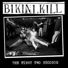 Bikini Kill - The First Two Records