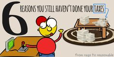 6 reasons you still haven't done your taxes - Rags to Reasonable Free Courses, Great Books, Be Still, Posts, Projects, Blog, Log Projects, Messages, Blogging