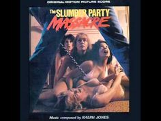 Slumber Party Massacre (1982) Ralph Jones \,,/