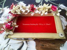 Customized Trousseau Packing At Wrap A Smile… Red Wedding, Wedding Cards, Wedding Gifts, Wedding Bells, Wedding Stuff, Wedding Ideas, Thali Decoration Ideas, Basket Decoration, Fruit Decorations