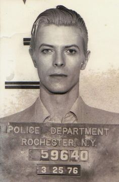 The world's hottest mug shot: David Bowie. Possession of weed was the charge ... of all the things he has done that is what he got caught with! Drugs and rock 'n' roll eh? Will you check out that bone structure? Symmetry for days people. Phwoar.