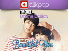 allkpop TV Guide: 'To the Beautiful You' (Episode 15-16)