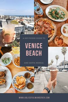A Hip Foodie Guide to Venice Beach & Santa Monica