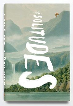 """""""the solitudes"""" by designer eric white Peter Mendelsund's 16 Favorite Book Covers of 2012"""
