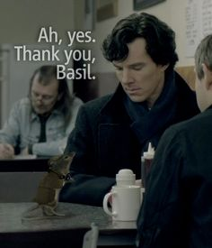 ->Sherlock receives information from one of his many contacts. ->Sounds of inhuman glee just escaped me. ->I think I just ruptured something. Squealing like a piglet at this wrreeeeeeeeeeee! ->NEED IT. <- So cute!