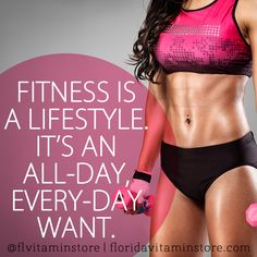 Fitness is a lifestyle. It's an all-day, every-day want.