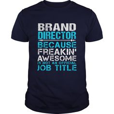 BRAND DIRECTOR T-Shirts, Hoodies. SHOPPING NOW ==►…
