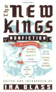 The New Kings of Nonfiction (By Malcolm Gladwell) On Thriftbooks.com. FREE US shipping on orders over $10. A collection of stories-some well known, some more obscure- capturing some of the best storytelling of this golden age of nonfiction. An anthology of the best new masters of nonfiction storytelling,...