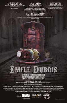EMILE DUBOIS: La obra  de #teatro nacional con corte #steampunk sobre el asesino en serie de #Valparaíso #Chile del siglo XX. Próximas funciones en marzo (2016) con la Compañía Teatral Mugre En El Ojo: https://www.facebook.com/mugreenelojoteatro/