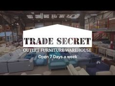Trade Secret – Outlet Furniture Warehouse
