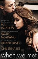 A World of Firsts | Genre Spotlight: New Adult This is the first shared-world anthology of NA novellas NAL is publishing. With Jackson, along with Molly McAdams, Tiffany King, and Christina Lee, it features two New York Times best-selling authors, one USA Today best-selling author, and one new talent. Each tells the story of one of four roommates at a university in Michigan. (LJ 9/15/14)