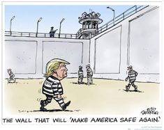 That's a wall I will help pay for if he's behind it!