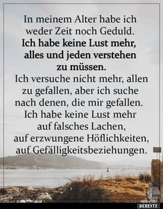 At my age, I have no time or patience .-In meinem Alter habe ich weder Zeit noch Geduld. At my age, I have no time or patience . Patience, Me Time Quotes, Love My Husband Quotes, Inspirational Quotes For Students, Photo Search, Daily Inspiration Quotes, Some Words, Alters, New Moms