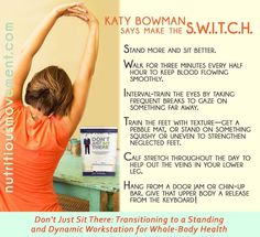 Make the SWITCH - Katy Bowman Nutritional Movement