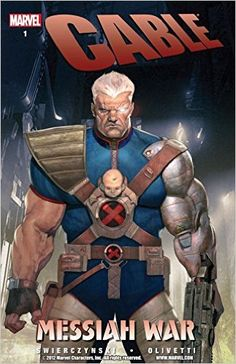 Cable Vol. 1: Messiah War: Messiah War Premiere v. 1, Duane Swierczynski, Ariel Olivetti - Amazon.com
