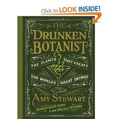 """""""The Drunken Botanist"""" is a strange brew--part Ripley's Believe It or Not, part compendium on the order of """"Schott's Original Miscellany"""" and part botanical garden tour, albeit with a curated cocktail party at the end. This book is full of easygoing charm, sly wit and an eye for the telling anecdote."""