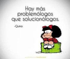 Sí ya sé... Pero ¿qué vamos a hacerle? #MafaldaQuotes